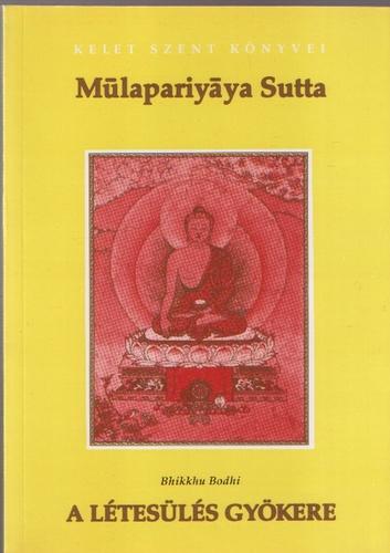 Bhikkhu Bodhi a létesülés gyökere