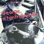 George a tantrabetyár Avagy hogyan lettem szannyászin