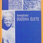 Asvaghósa Buddha élete könyv