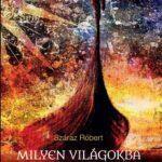 Száraz-Róbert-Milyen-világokba-születhetünk-újjá-buddhista-könyv