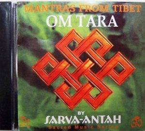 Sarva-Antah: Om Tara - Mantras from Tibet CD