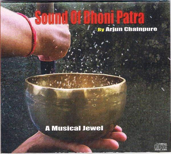 Sound Of Dhoni Patra by Arjun Chainpure CD